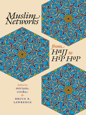 cover image of Muslim Networks from Hajj to Hip Hop